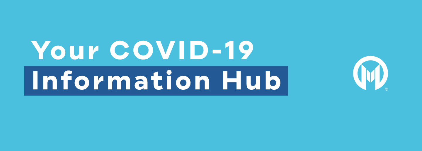 Your COVID-19 Information Hub