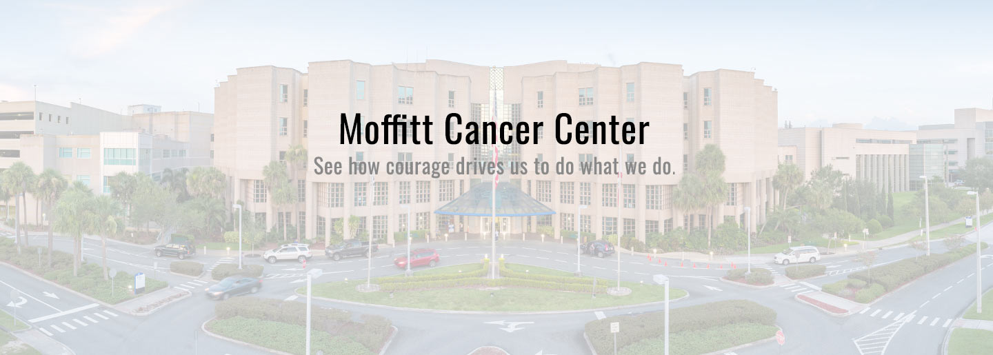 Moffitt Cancer Center: See how courage drives us to do what we do.